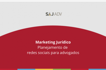 Marketing Jurídico – Como se beneficiar das redes sociais para advogados