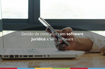 Gestão de contratos com software jurídico x sem software